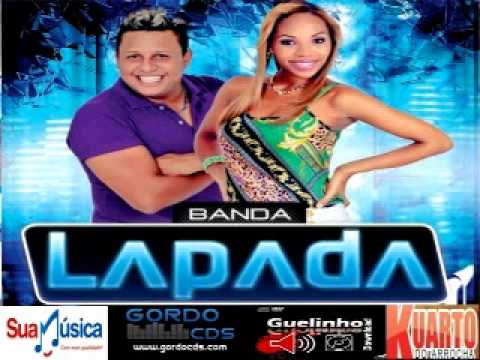 BANDA LAPADA 2014 CD COMPLETO - GORDO CDS - GUELINHO DOWNLOAD
