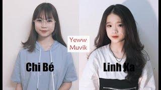 | Thách đấu Muvik #1| Linh Ka vs Chi Bé || Yeww MUVIK