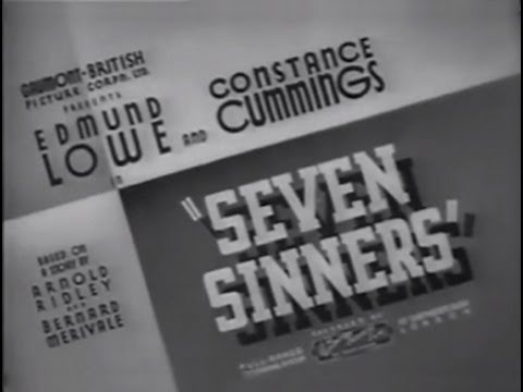 """""""Seven Sinners"""" is a 1936 British thriller film directed by Albert de Courville and starring Edmund Lowe, Constance Cummings and Felix Aylmer. An American detective and his sidekick are called..."""