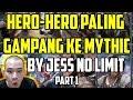 HERO-HERO PALING GAMPANG NAIK KE MYHTIC !!! MP3