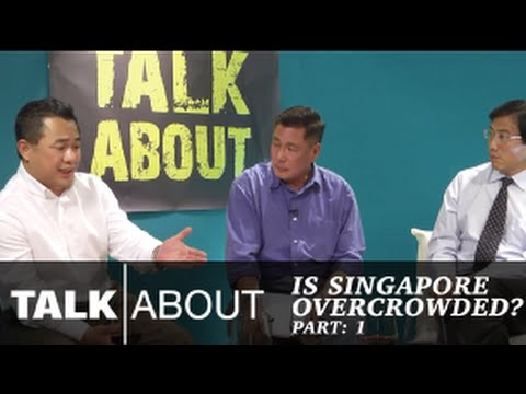Talkabout - Is Singapore overcrowded : Introduction (1/6)