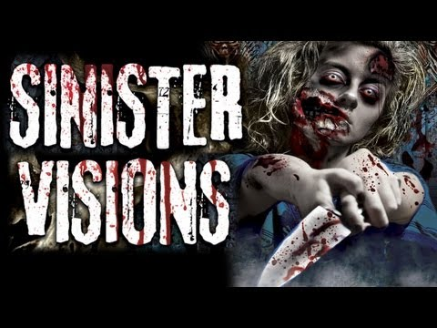 SINISTER VISIONS - Psychotic Demon Possessed Femme Fatales, Serial Killers, Zombies and Gore!!