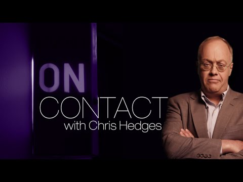 Tariq Ali: Global revolt against corporate capitalism & inequality - 'On Contact' with Chris Hedges