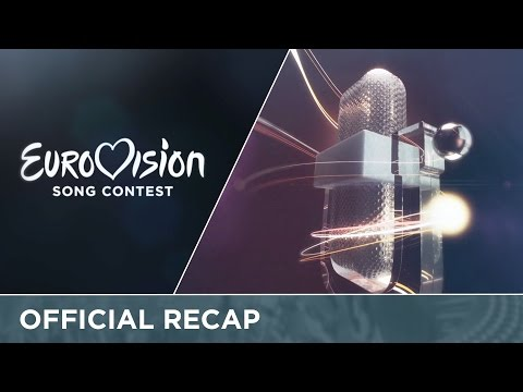 Official Recap: Semi - Final 1 (2016 Eurovision Song Contest)