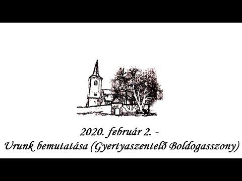 2020. február 2. - Urunk bemutatása (Gyertyaszentelő Boldogasszony)