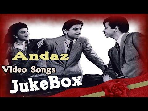 Andaz | Full Songs | Golden Era's Superhit Film Songs Jukebox video