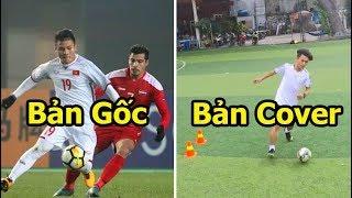 5 thử thách qua người như Quang Hải Công Phượng U23 Việt Nam