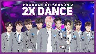 Produce 101 Season 2 2X Speed Dance   5 Concept Songs (Never, Showtime, etc.)