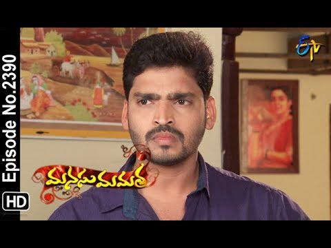 Manasu Mamata | 18th September 2018 | Full Episode No 2390 | ETV Telugu
