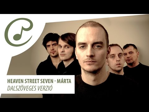 Heaven Street Seven - Márta (dalszöveg - Lyrics Video)