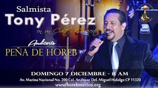 Culto Concierto - Apóstol y Salmista Tony Pérez