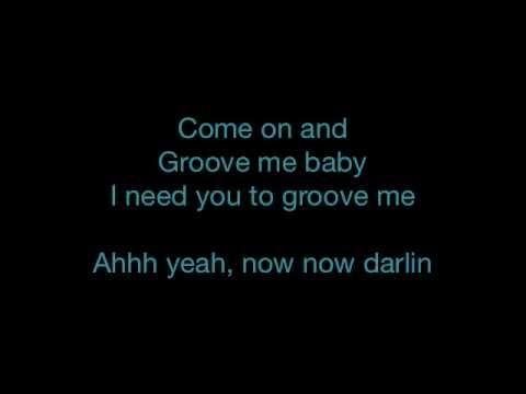 King Floyd - Groove Me - Lyrics - SANFRANCHINO