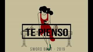TE PIENSO - INSTRUMENTAL DE RAP - USO LIBRE - FREE - HIP HOP - (SWORD BEAT 2019)