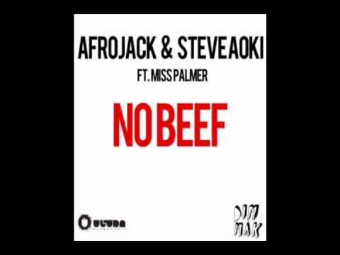 Afrojack & Steve Aoki Feat. Miss Palmer - No Beef (audio) video