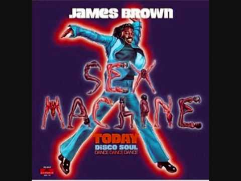 James Brown - Sex Machine Part I And Part II