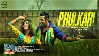 Phulkari (Audio Song ) | Gippy Grewal | Latest Punjabi Song 2016 | Speed Records