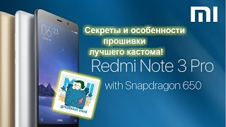 ✓ Секреты и особенности прошивки Xiaomi Redmi Note 3 pro, greatslon mod. Кастом на андроид 6