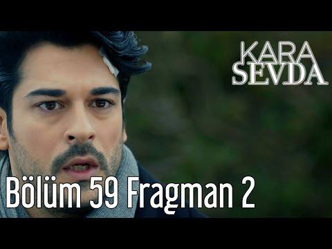 Kara Sevda 59. Bölüm 2. Fragman