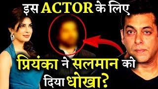 Priyanka Chopra Ditched Salman Khan's BHARAT For This Actor?