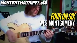"""Four on Six"" by Wes Montgomery - Guitar Lesson w/TAB - MasterThatRiff! 14"
