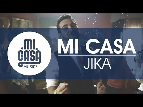 MI CASA - Jika [Official Music Video]