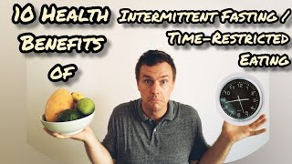 10 Health Benefits of Intermittent Fasting / Time-Restricted Eating | Incremental Improvement
