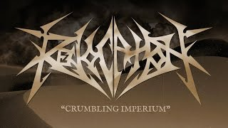 REVOCATION - Crumbling Imperium (Lyric video)