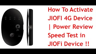 How To Activate JIOFI 4G Device | Power Review |Speed Test in JIO Fi Device !!