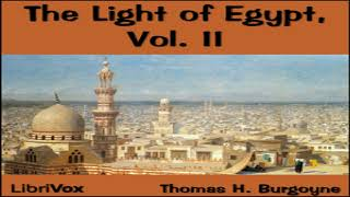 Light of Egypt Volume II | Thomas H. Burgoyne | *Non-fiction, Philosophy, Psychology | 3/4