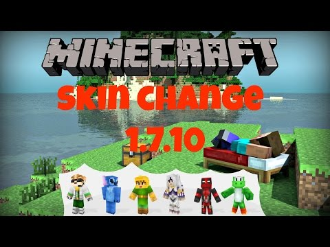 How to change your Skin on Minecraft 1.7.10 Fast and Simple