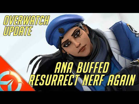 Overwatch PTR Update | Ana Finally Buffed | Mercy Resurrect Gets A Huge Nerf Again | Bye Mercy Meta