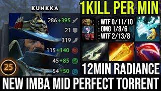 WTF 12Min Radiance Kunkka Mid Ez Destroy Pro Storm   Non-Stop Funny TrashTalk 1Min 1Kills DotA 2