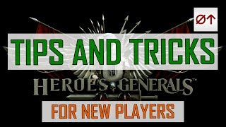 Heroes and Generals - Tips and Tricks for new players