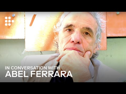 Hold On To Your Revelations: An Interview with Abel Ferrara