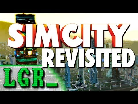 LGR - SimCity Revisited - Is It Any Better Now?