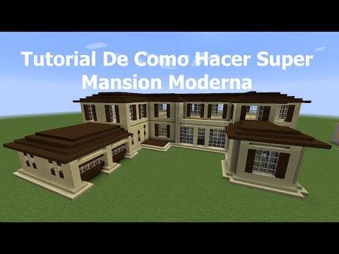 Tutorial De Como Hacer Super Mansion Moderna PT1