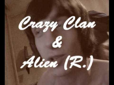 Crazy Clan & Alien (R.)