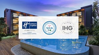 Holiday Inn Express Phuket Patong Beach Central - IHG Clean Promise and SHA Certification