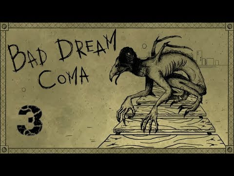 Bad Dream Coma A Game Of Deadly Consequence E03