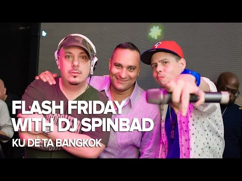 Flash Friday with DJ Spinbad at KU DÉ TA Bangkok