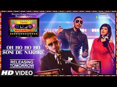 Oh Ho Ho/Soni De Nakhre |1 Day To Go | Mixtape T-Series Punjabi |Sukhbir Mehak Malhotra Millind Gaba