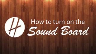 How to turn on the Sound System