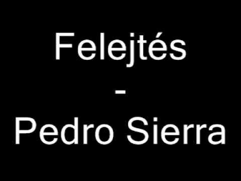 Pedro Sierra - Felejtés