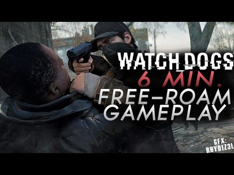 *NEW* Watch Dogs 6 Minute Free-Roam Gameplay (Playstation 4, Xbox One)