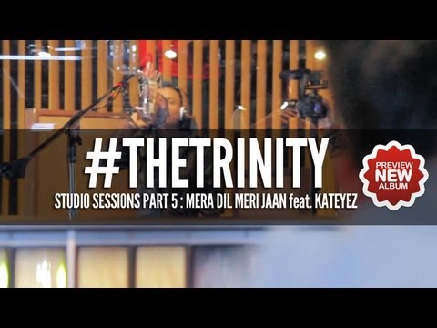 The Bilz & Kashif - The Trinity: Mera Dil Meri Jaan Studio Sessions...