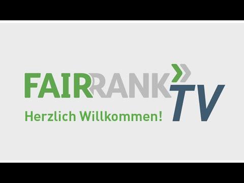 Herzlich Willkommen bei Fairrank TV | FAIRRANK TV - Trailer