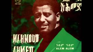 """Mahmoud Ahmed - Alèm Alèm """"አለም አለም"""" (Amharic)"""