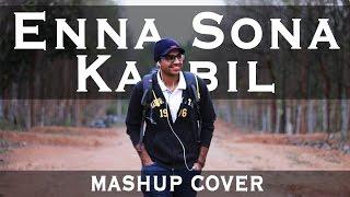 Kaabil | Enna Sona (Mashup) - Zubin Paul | Arijit Singh | Hrithik | AR Rahman | Shraddha