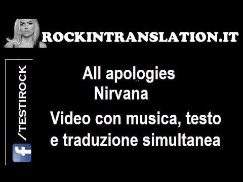 All Apologies – Nirvana video con testo e traduzione in italiano simultanea