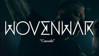 WOVENWAR - Cascade